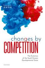 Changes by Competition: The Evolution of the South Korean Developmental State