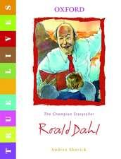 True Lives: Roald Dahl