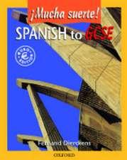 Spanish to GCSE: Mucha Suerte!