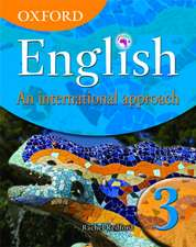 Oxford English: An International Approach, Book 3