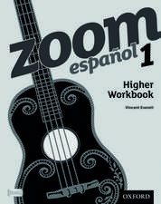 Zoom español 1 Higher Workbook