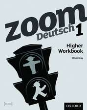 Zoom Deutsch 1 Higher Workbook (8 Pack)
