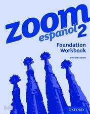 Zoom español 2 Foundation Workbook (8 Pack)
