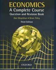 Economics A Complete Course Question and Revision Book: A Complete Course Question and Revision Book