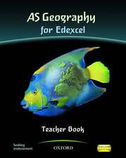AS Geography for Edexcel Teacher book