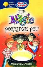Oxford Reading Tree: All Stars: Pack 1: The Magic Porridge Pot