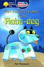 Oxford Reading Tree: All Stars: Pack 1: An Adventure for Robo-Dog