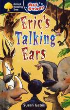 Oxford Reading Tree: All Stars: Pack 2: Eric's Talking Ears