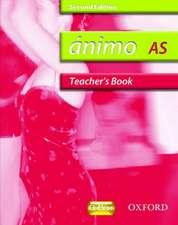 Ánimo: 1: AS Teacher's Book