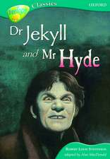 Oxford Reading Tree: Level 16B: TreeTops Classics: Dr Jeckyll and Mr Hyde