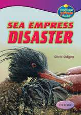 Oxford Reading Tree: Levels 10-12: TreeTops True Stories: Sea Empress Disaster