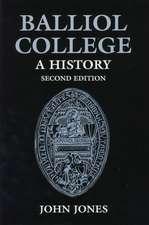Balliol College:  A History