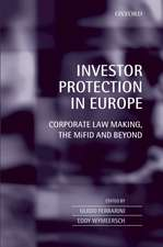 Investor Protection in Europe: Corporate Law Making, The MiFID and Beyond