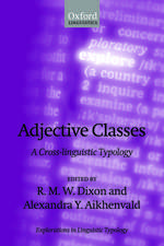 Adjective Classes: A Cross-linguistic Typology