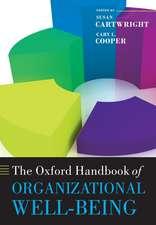 The Oxford Handbook of Organizational Well Being
