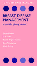 Breast Disease Management: A Multidisciplinary Manual