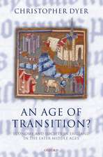 An Age of Transition?: Economy and Society in England in the Later Middle Ages