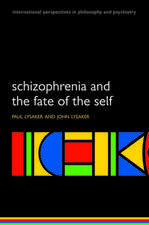 Schizophrenia and the Fate of the Self