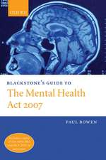 Blackstone's Guide to the Mental Health Amendment ACT 2006:  Emotions, Duties, and Fate