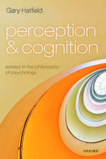 Perception and Cognition: Essays in the Philosophy of Psychology