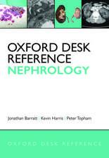 Oxford Desk Reference: Nephrology