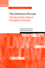 The Coherence of EU Law: The Search for Unity in Divergent Concepts