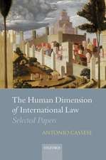 The Human Dimension of International Law: Selected Papers of Antonio Cassese