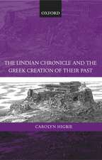 The Lindian Chronicle and the Greek Creation of their Past