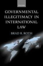 Governmental Illegitimacy in International Law