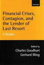 Financial Crises, Contagion, and the Lender of Last Resort: A Reader