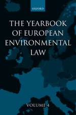 The Yearbook of European Environmental Law: Volume 4