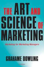 The Art and Science of Marketing: Marketing for Marketing Managers