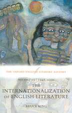 The Oxford English Literary History: Volume 13: 1948-2000: The Internationalization of English Literature