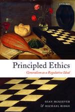 Principled Ethics: Generalism as a Regulative Ideal