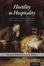 Hostility to Hospitality: Spirituality and Professional Socialization within Medicine