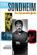 On Sondheim: An Opinionated Guide