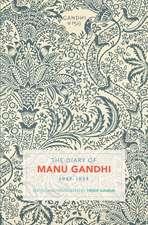 The Diary of Manu Gandhi: 1943-1944