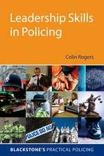 Leadership Skills in Policing