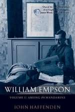 William Empson, Volume I: Among the Mandarins