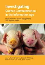 Investigating Science Communication in the Information Age: Implications for public engagement and popular media