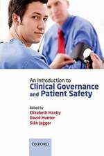 An Introduction to Clinical Governance and Patient Safety