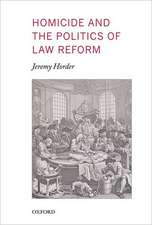 Homicide and the Politics of Law Reform