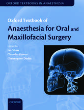 Oxford Textbook of Anaesthesia for Oral and Maxillofacial Surgery