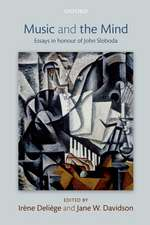 Music and the Mind: Essays in honour of John Sloboda