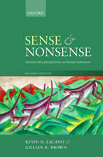 Sense and Nonsense: Evolutionary perspectives on human behaviour