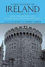 A New History of Ireland Volume IX: Maps, Genealogies, Lists: A Companion to Irish History, Part II