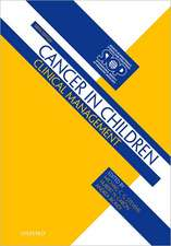 Cancer in Children: Clinical Management