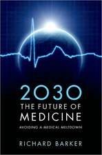 2030 - The Future of Medicine: Avoiding a Medical Meltdown