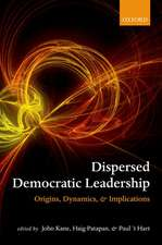 Dispersed Democratic Leadership: Origins, Dynamics, and Implications