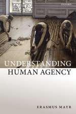 Understanding Human Agency